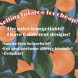 Other - SELLING LULAROE FOR CHEAP!!!